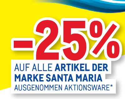 -25% auf alle Artikel der Marke Santa Maria