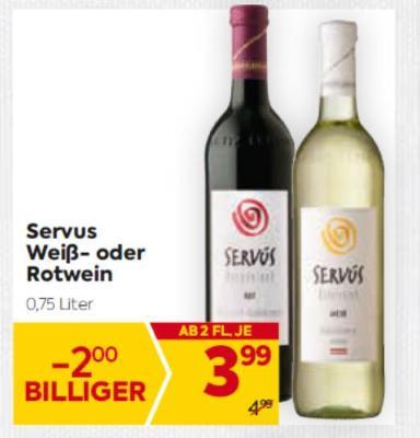 Servus Weiß- oder Rotwein um € 3,99