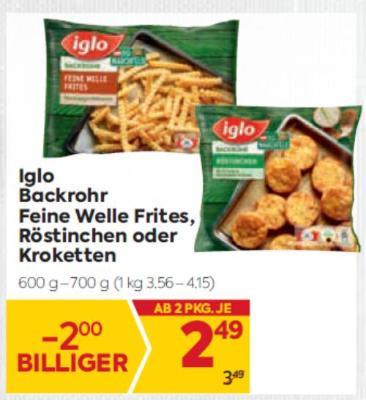 Iglo Backrohr Feine Welle Frites, Röstinchen oder Kroketten um € 2,49
