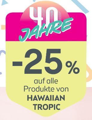 auf alle Produkte von HAWAIIAN TROPIC