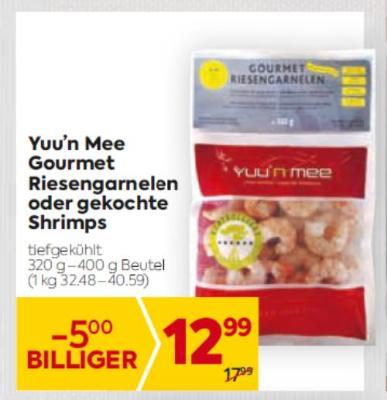 Yuu'n Mee Gourmet Riesengarnelen oder gekochte Shrimps um € 12,99