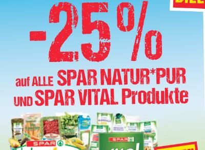 -25% auf alle Spar Natur Pur Produkte und Spar Vital Produkte