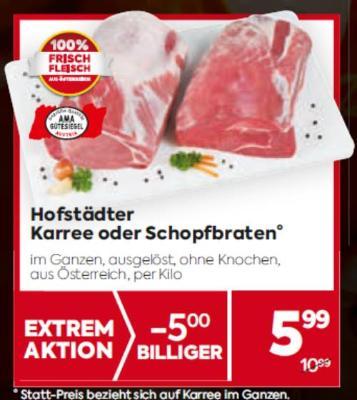 Hofstädter Karree oder Schopfbraten um € 5,99