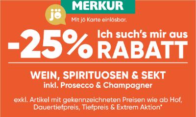 -25% auf Wein, Spirituosen & Sekt inkl. Prosecco & Champagner