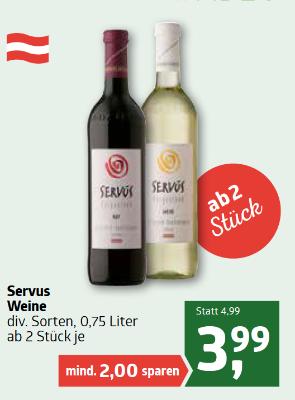 Servus Weine diverse Sorten um € 3,99