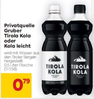 Privatquelle Gruber Tirola Kola oder Kola leicht um € 0,79
