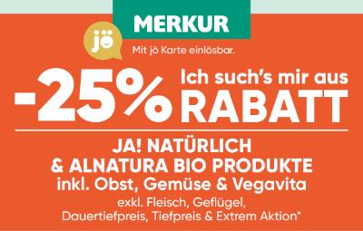 -25% auf Ja! Natürlich & Alnatura Bio Produkte