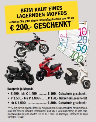 Beim kauf eines lagernden Mopeds € 200,- geschenkt***